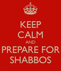 Keep Calm Shabbos