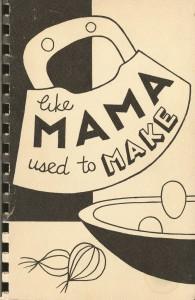 Like Mama Used to Make
