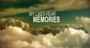 Memories of Last Year