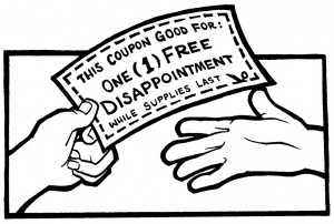 Disappointment Coupon